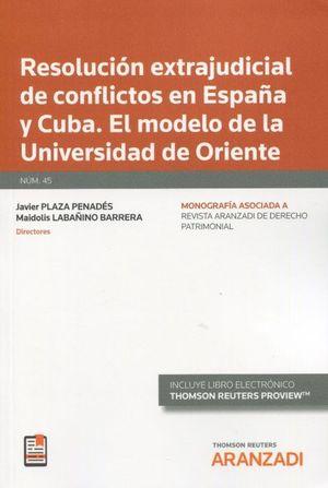 RESOLUCION EXTRAJUDICIAL DE CONFLICTOS EN ESPAÑA Y CUBA