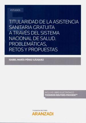 TITULARIDAD DE LA ASISTENCIA SANITARIA GRATUITA A TRAVES DEL SIST