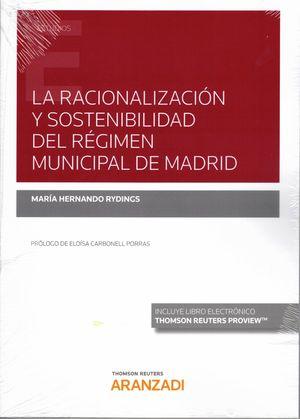LA RACIONALIZACION Y SOSTENIBILIDAD DEL REGIMEN MUNICIPAL DE MADRID