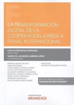 LA TRANSFORMACION DIGITAL DE LA COOPERACION JURIDICA PENAL INTERNACIONAL