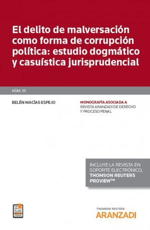 EL DELITO DE MALVERSACIÓN COMO FORMA CORRUPCIÓN POLÍTICA