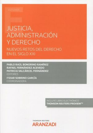 JUSTICIA, ADMINISTRACION Y DERECHO
