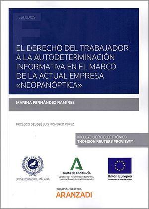 EL DERECHO DEL TRABAJADOR A LA AUTODETERMINACION INFORMATIVA EN EL MARCO DE LA ACTUAL EMPRESA