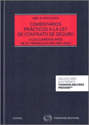 COMENTARIOS PRACTICOS A LA LEY DE CONTRATO DE SEGURO