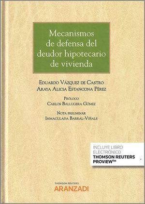 MECANISMOS DE DEFENSA DEL DEUDOR HIPOTECARIO DE VIVIENDA