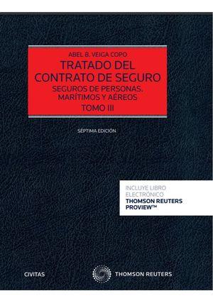 TRATADO DEL CONTRATO DE SEGURO (TOMO III)