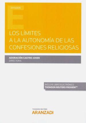 LOS LIMITES A LA AUTONOMÍA DE LAS CONFESIONES RELIGIOSAS