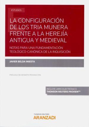 LA CONFIGURACIÓN DE LOS TRIA MUNERA FRENTE A LA HEREJÍA ANTIGUA Y MEDIEVAL