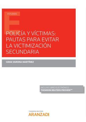 POLICIA Y VICTIMAS: PAUTAS PARA EVITAR LA VICTIMIZACION SECUNDARI