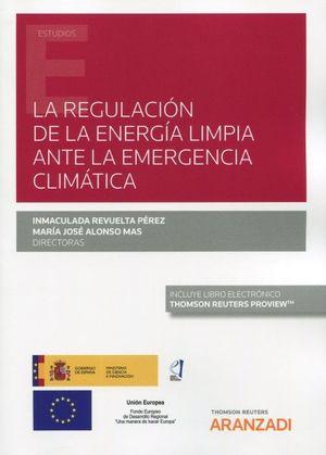 LA REGULACIÓN DE LA ENERGÍA LIMPIA ANTE EMERGENCIA CLIMÁTICA