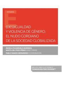 (DES)IGUALDAD Y VIOLENCIA DE GENERO: