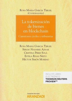 LA TOKENIZACION DE BIENES EN BLOCKCHAIN.