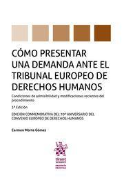 COMO PRESENTAR UNA DEMANDA ANTE EL TRIBUNAL EUROPEO DE DERECHOS HUMANOS
