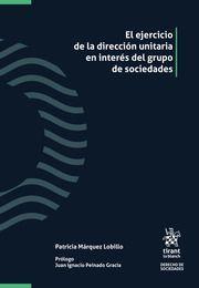 EL EJERCICIO DE LA DIRECCIÓN UNITARIA EN INTERÉS DEL GRUPO DE SOCIEDADES