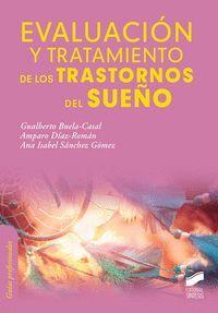 EVALUACIÓN Y TRATAMIENTO DE LOS TRASTORNOS DEL SUEÑO