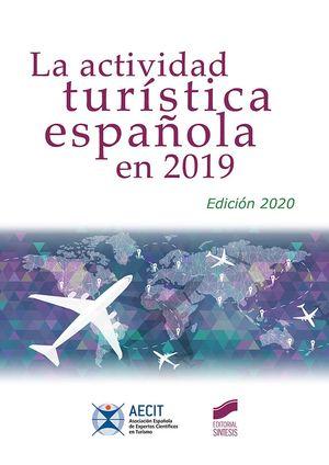 LA ACTIVIDAD TURÍSTICA ESPAÑOLA EN 2019