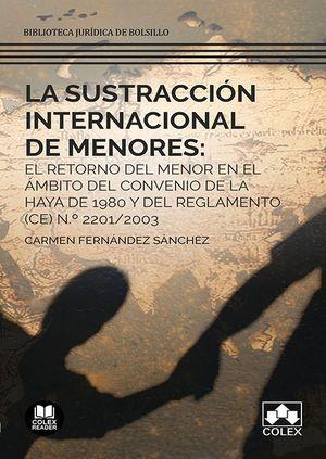 SUSTRACCION INTERNACIONAL DE MENORES, LA