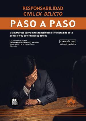 RESPONSABILIDAD CIVIL EX-DELICTO. PASO A PASO