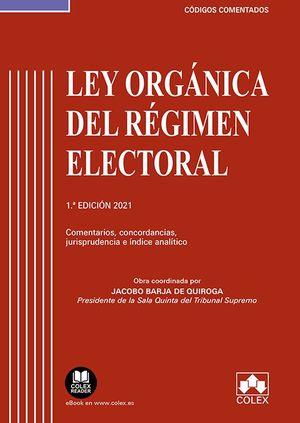 LEY ORGÁNICA DEL RÉGIMEN ELECTORAL. COMENTARIOS