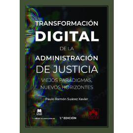 TRANSFORMACION DIGITAL ADMINISTRACION JUSTICIA VIEJOS PARAD