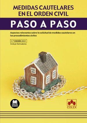 MEDIDAS CAUTELARES EN EL ORDEN CIVIL. PASO A PASO.
