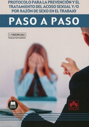 PROTOCOLO PARA LA PREVENCIÓN Y EL TRATAMIENTO DEL ACOSO SEXUAL Y/O POR RAZÓN DE SEXO EN EL TRABAJO