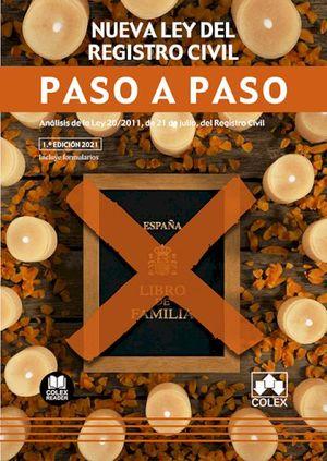 NUEVA LEY DEL REGISTRO CIVIL. PASO A PASO.