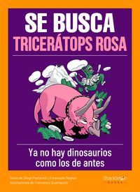 SE BUSCA TRICERATOPS ROSA
