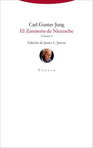 EL ZARATUSTRA DE NIETZSCHE. VOL. II