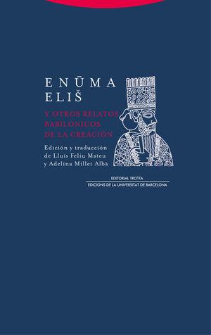 ENUMA ELIU Y OTROS RELATOS BABILONICOS DE LA CREACION