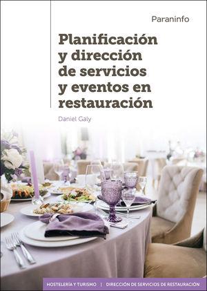 PLANIFICACIÓN Y DIRECCIÓN DE SERVICIOS Y EVENTOS EN RESTAURACIÓN