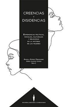 CREENCIAS Y DISIDENCIAS.