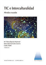 TIC E INTERCULTURALIDAD:MIRADAS CRUZADAS