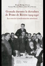 GRANADA DURANTE LA DICTADURA DE PRIMO DE RIBERA (1923-1930)
