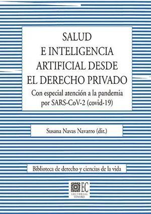 SALUD E INTELIGENCIA ARTIFICIAL DESDE EL DERECHO PRIVADO. CON ESP