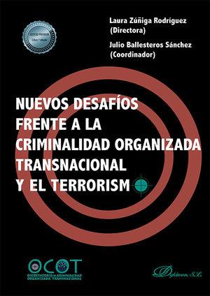 NUEVOS DESAFIOS FRENTE A LA CRIMINALIDAD ORGANIZADATRANSNACIONAL Y EL TERRORISMO