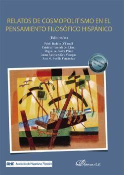 RELATOS DE COSMOPOLITISMO EN EL PENSAMIENTO FILOSÓFICO HISPÁNICO