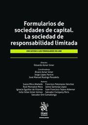 FORMULARIOS DE SOCIEDADES DE CAPITAL. LA SOCIEDAD DE RESPONSABILIDAD LIMITADA