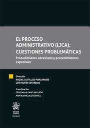 EL PROCESO ADMINISTRATIVO (LJCA): CUESTIONES PROBLEMATICAS