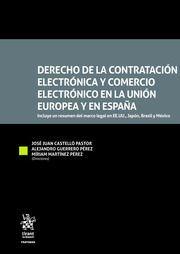 DERECHO DE LA CONTRATACIÓN ELECTRÓNICA Y COMERCIO ELECTRÓNICO EN LA UNIÓN EUROPEA Y EN ESPAÑA