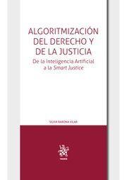 ALGORITMIZACIÓN DEL DERECHO Y DE LA JUSTICIA