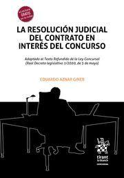 LA RESOLUCIÓN JUDICIAL DEL CONTRATO EN INTERÉS DE CONCURSO