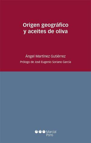 ORIGEN GEOGRÁFICO Y ACEITES DE OLIVA