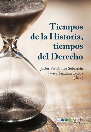 TIEMPOS DE LA HISTORIA TIEMPOS DEL DERECHO