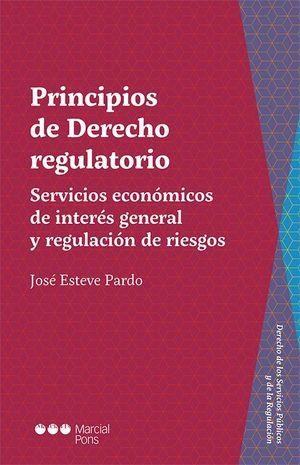PRINCIPIOS DE DERECHO REGULATORIO.