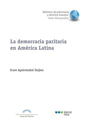 LA DEMOCRACIA PARITARIA EN AMERICA LATINA.