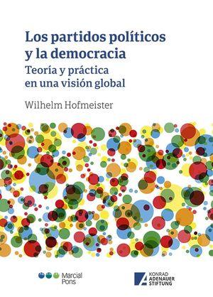 PARTIDOS POLITICOS Y LA DEMOCRACIA.