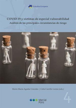 COVID-19 Y VÍCTIMAS DE ESPECIAL VULNERABILIDAD
