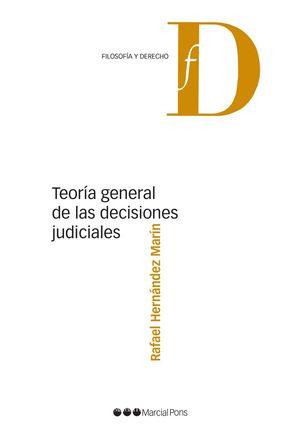 TEORIA GENERAL DE LAS DECISIONES JUDICIALES