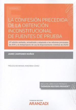 LA CONFESION PRECEDIDA DE LA OBTENCION INCONSTITUCIONAL DE FUENTES DE PRUEBA